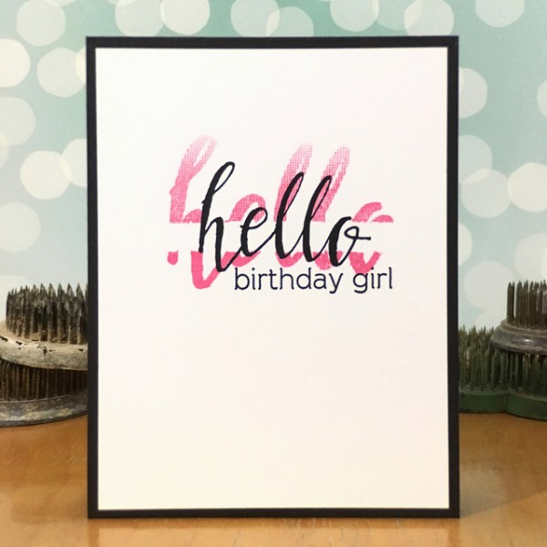 Hello Birthday Girl by Jennifer Ingle #SimonSaysStamp #Altenew #JustJingle