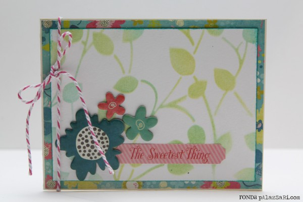 Ronda Palazzari The Sweetest thing Card