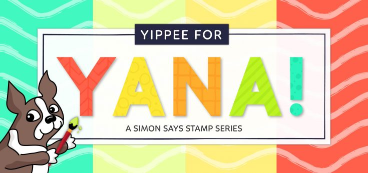 Yippee for Yana Cardmaking Feature
