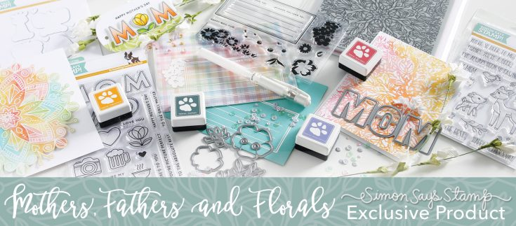 SSS Mothers Fathers and Florals Collection