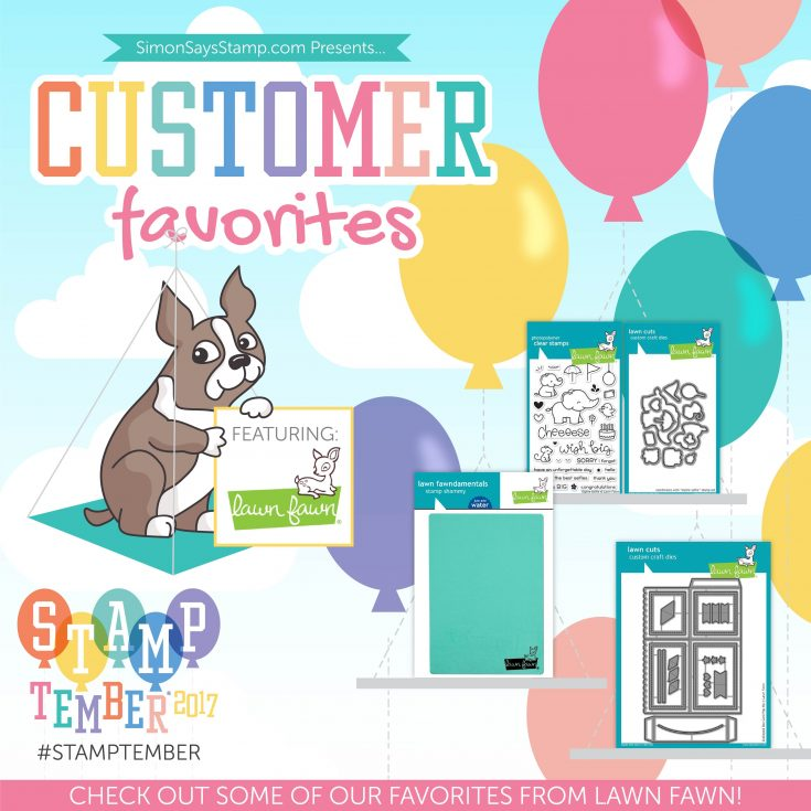 Lawn Fawn Customer Favorites