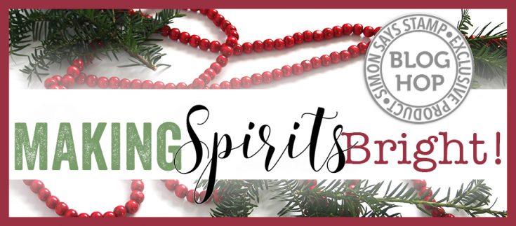 Making Spirits Bright Blog Hop