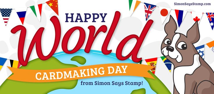 Simon Says Stamp World Card Making Day 2018