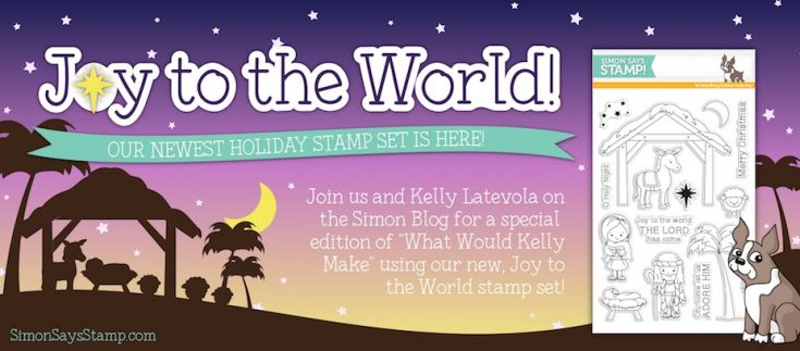 """What Would Kelly Make: Volume 13! PLUS """"Joy to the World"""" Reveal!"""