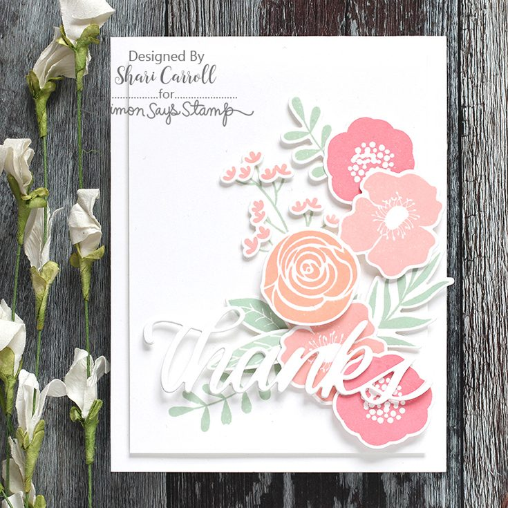 Simon Says Stamp Best Days Release Shari Carroll Big Thanks and Bold Flowers