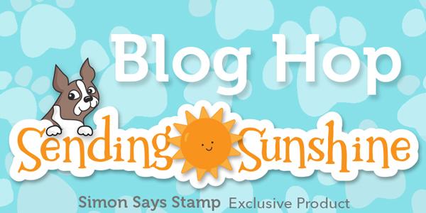 Simon Says Stamp Sending Sunshine Blog Hop