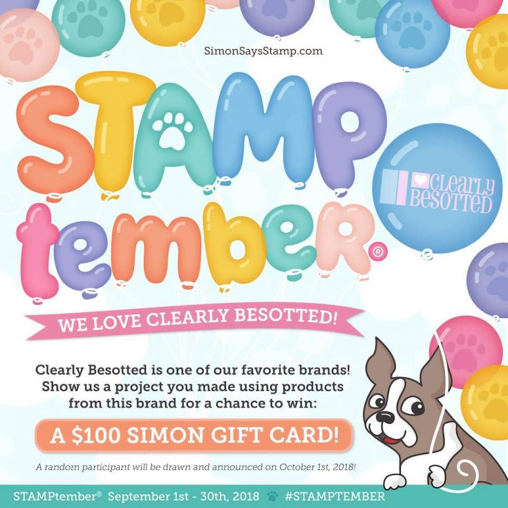 Clearly Besotted STAMPtember 2018