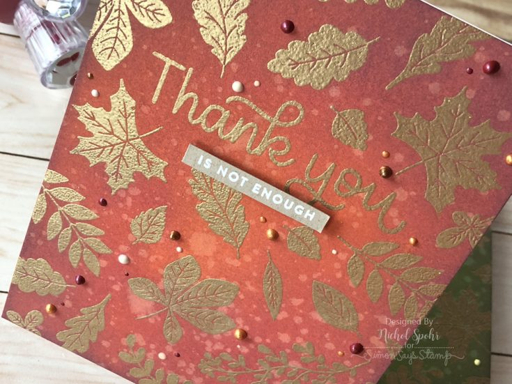 Leaf Backgrounds with the November 2018 Thanks and Leaves Card Kit
