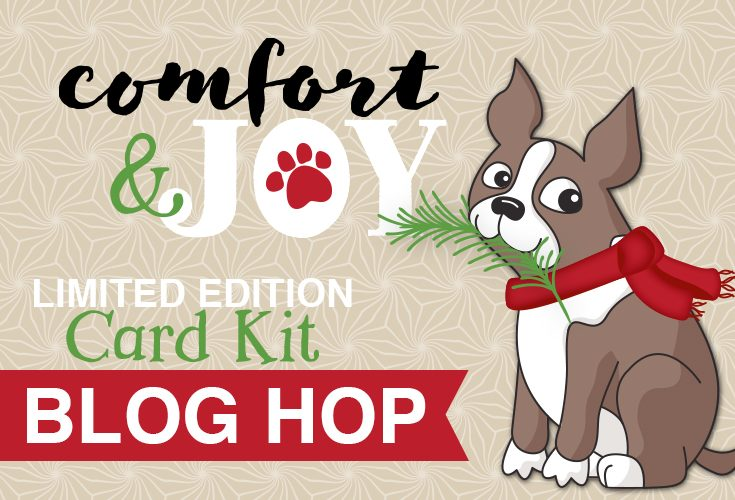 Limited Edition 2018 Holiday Card Kit Comfort & Joy Blog Hop