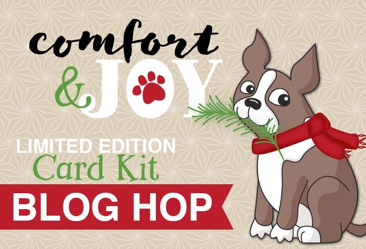 Limited Edition 2018 Holiday Card Kit Comfort & Joy Blog Hop