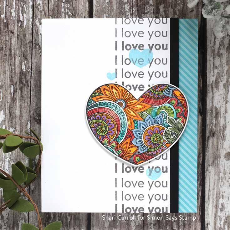 You Are Loved Blog Hop Shari Carroll Ornate Love and Love messages stamp sets and Heart Layers stencil