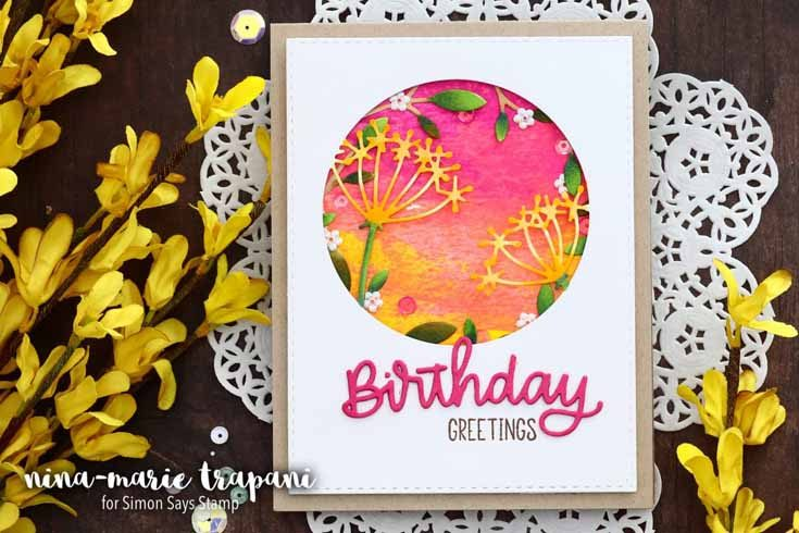 Nina-Marie Trapani Simon Says Stamp March 19 Throwback Thursday Happy Birthday Script, Twinkle Flower Circle, and Frond Collage dies and Easter Greetings stamp set