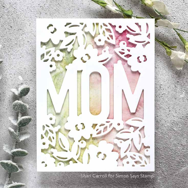 Blossoms & Butterflies Blog Hop Shari Carroll Floral Mom Frame die