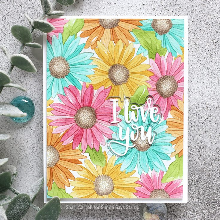 Celebrate You Blog Hop Shari Carroll Gerbera Daisy Background stamp, I Love You die