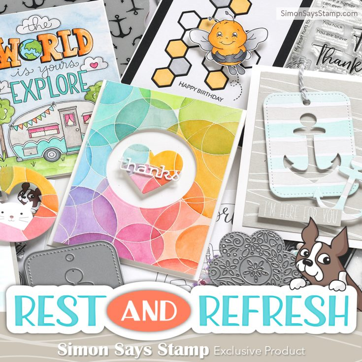 Rest and Refresh Collection