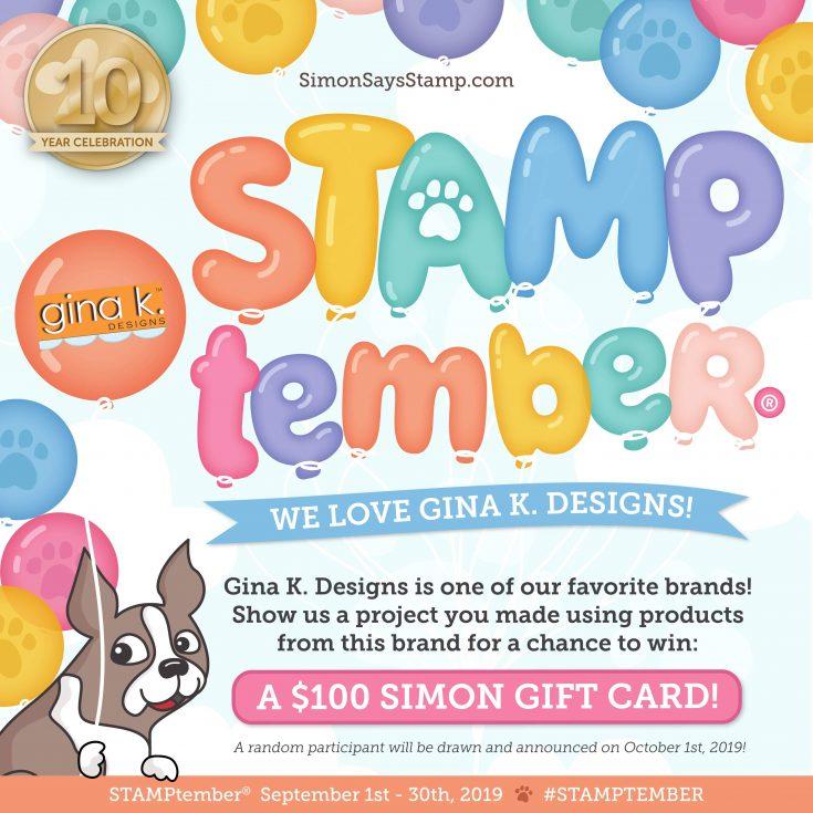 https://www.simonsaysstampblog.com/blog/gina-k-designs-stamptember-2019-exclusive-collaboration/