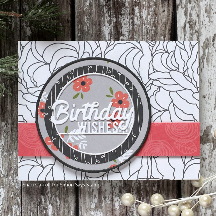 DieCember® Blog Hop Shari Carroll Birthday Wishes and Circle Thine Frames dies