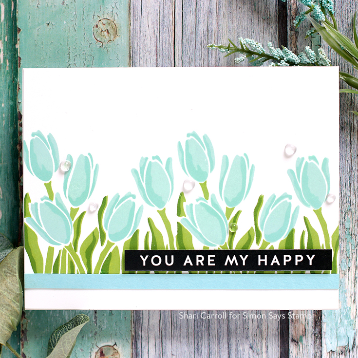 Lucky to Know You Blog Hop Shari Carroll Layered Tulips stamp set Sentiment Strips Reverse Happy Birthday