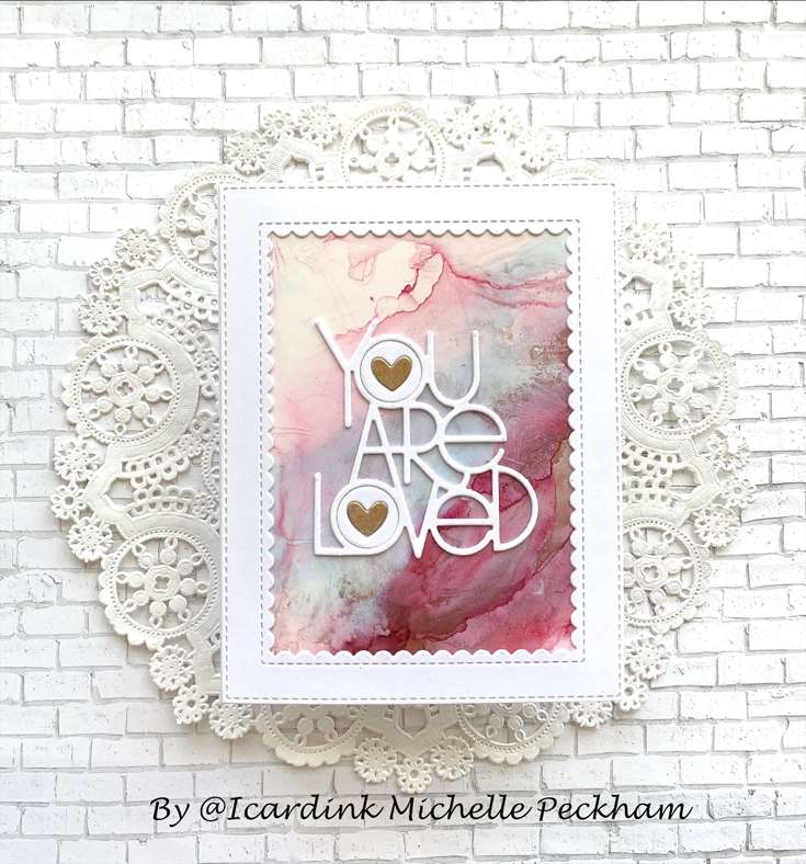 United We Craft Simon Says Stamp Blog Party Michelle Peckham You Are Loved dies