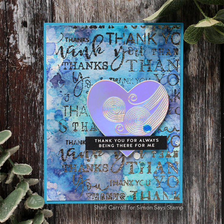 Crafty Hugs Blog Hop Shari Carroll Thank You background stamp, Reverse Sympathy Sentiment strips, and Etched Swirl Heart die