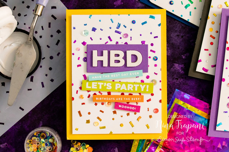 Nina-Marie Trapani Simon Says Stamp May 2020 Throwback Thursday Stop, Drop, and Party stamp set, HBD die, and Confetti stencil