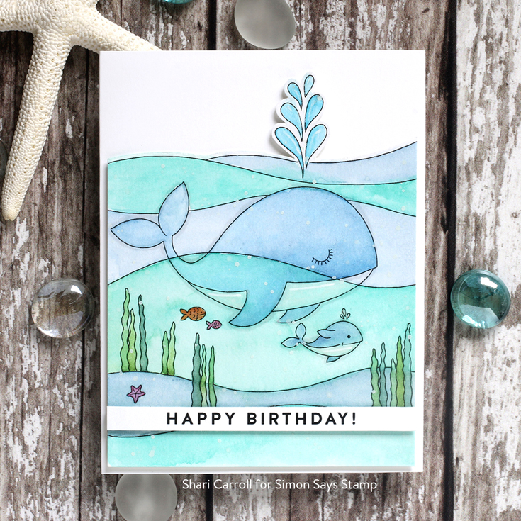 Send Happiness Blog Hop Shari Carroll Happy Birthday sentiment strips and Suzy's Under the Sea watercolor card