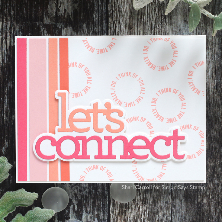 Let's Connect Blog Hop Shari Carroll Let's Connect word dies and Love Tokens stamp set