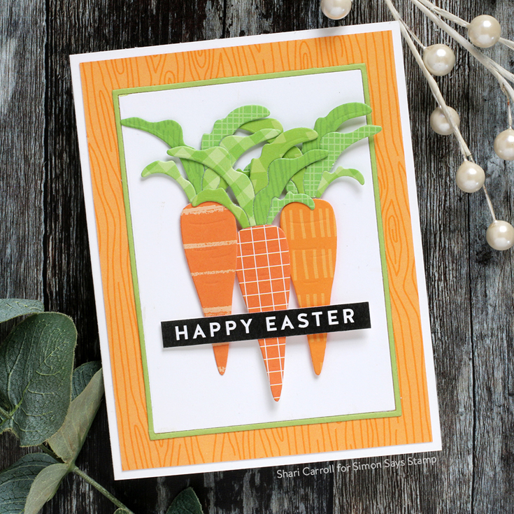 Hello Beautiful Blog Hop Shari Carroll Carrot die Reverse Easter Wishes sentiment strips