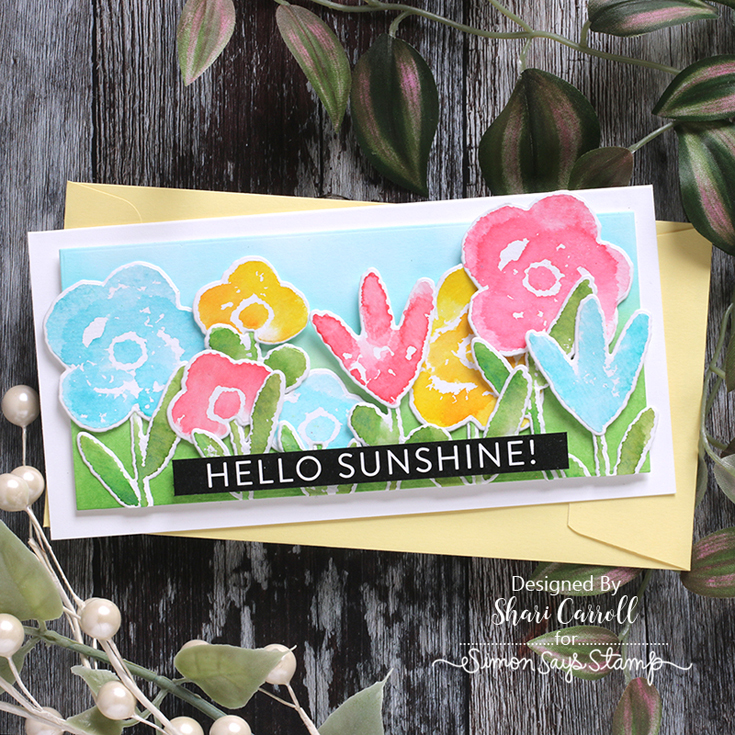 Born to Sparkle Blog Hop Shari Carroll Painted Flowers stamp set and dies, Reverse Encouraging Words sentiment strips