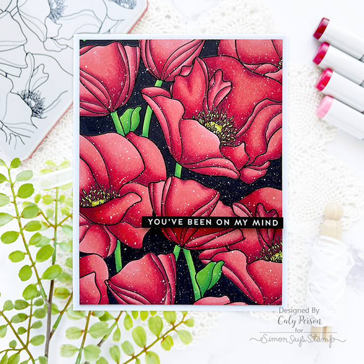Caly Person Simon Says Stamp May 2021 Throwback Thursday Poppies Background and Thinking of You sentiment strips