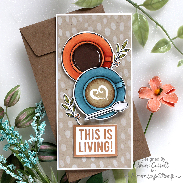 Make Magic Blog Hop Shari Carroll Cup of Love coordinating stamp and die, Slimline Organic Dots stencil, and This is Living die