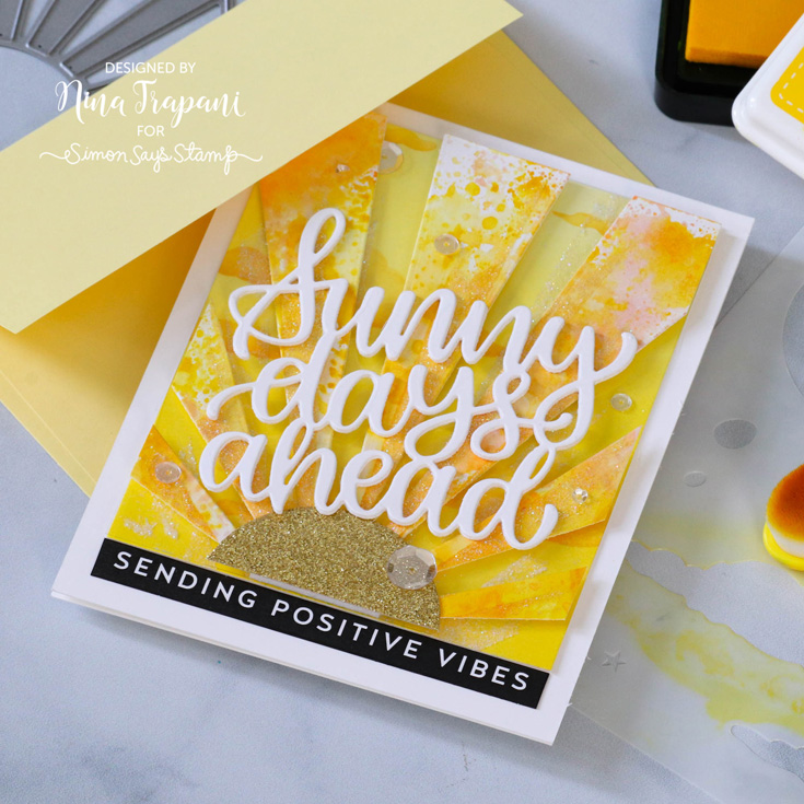 Make Magic Blog Hop Nina-Marie Trapani Sunny Days Ahead and Sunburst dies and Reverse Magical Wishes sentiment strips